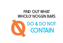 Find out what Wholly Noggin Bars do & do not contain